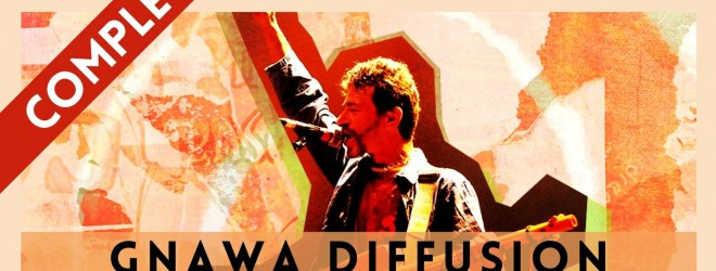 COMPLET Gnawa Diffusion @ Cabaret Sauvage (75)